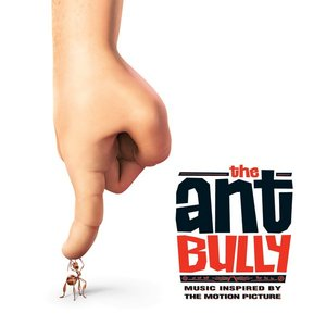 Image for 'The Ant Bully (Music Inspired by The Motion Picture)'