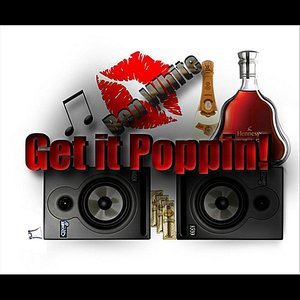Image for 'Get it Poppin' - Single (Explicit Version)'