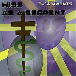 Image for 'Wise As A Serpent'