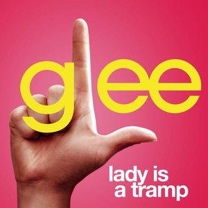 Image pour 'Lady Is A Tramp (Glee Cast Version)'
