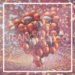 Image for 'Tranquilizers'