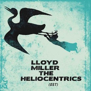 Image for 'Lloyd Miller & The Heliocentrics'