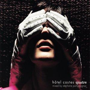 Bild för 'Hotel Costes - tage Quatre -'