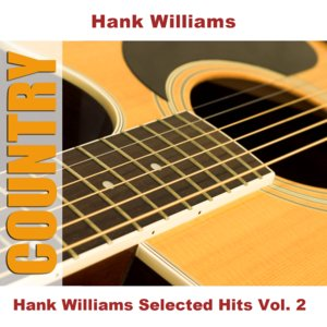Bild für 'Hank Williams Selected Hits Vol. 2'