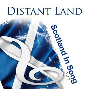 Image for 'Distant Land: Scotland In Song Volume 7'
