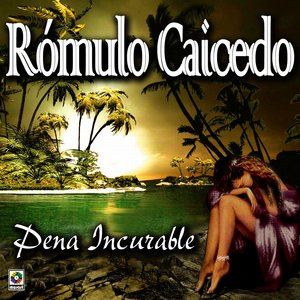 Image for 'Pena Incurable - Romulo Caicedo'