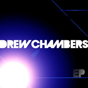 Image for 'Drew Chambers EP'