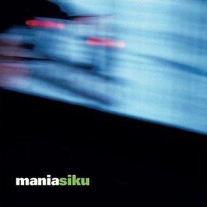 Image for 'maniasiku'