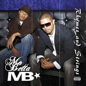 Image for 'Mo Betta (Anthem)'