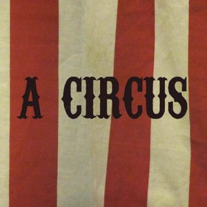 Image for 'A Circus (Theatrical)'