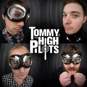 Imagen de 'Tommy and The High Pilots'