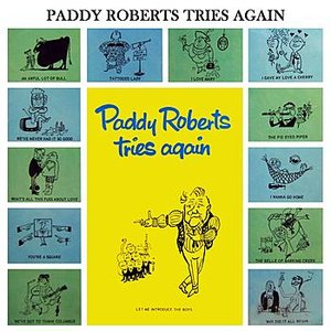 Image for 'Paddy Roberts Tries Again'