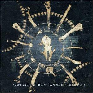 Bild für 'Code 666 - Religion Syndrome Deceased'