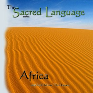 Image for 'The Sacred Language~AFRICA'