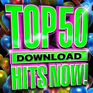 Image for 'Top 50 Download Hits Now!'
