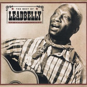 Image for 'The Best of Leadbelly'