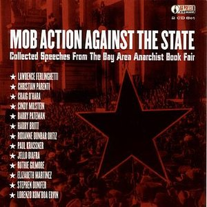 Bild för 'Mob Action Against The State: Collected Speeches From the Bay Area Anarchist Book Fair'