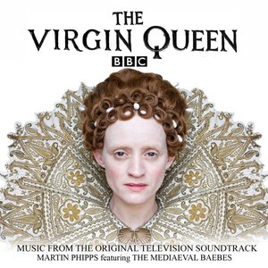 Image for 'The Virgin Queen (Original Television Soundtrack)'
