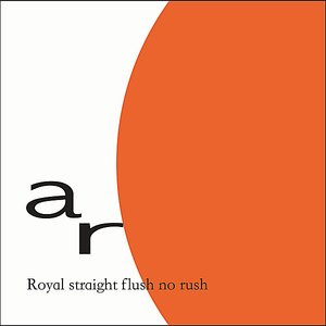 Image for 'Royal Straight Flush No Rush'