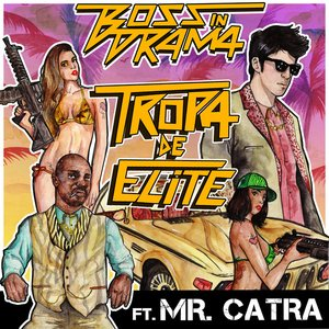 Image for 'Tropa De Elite (feat. Mr. Catra) - Single'