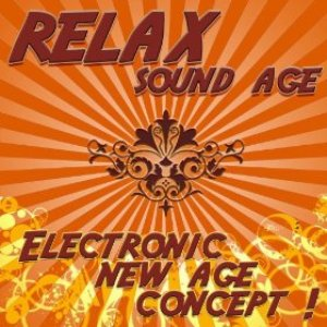 Image for 'Relax Sound Age - Electronic New Age Concept'