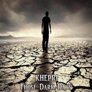 Image for 'Those Dark Days'