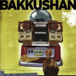 Image for 'Bakkushan'