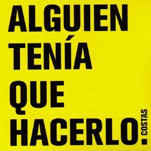 Image for 'Alguien Tenía Que Hacerlo'