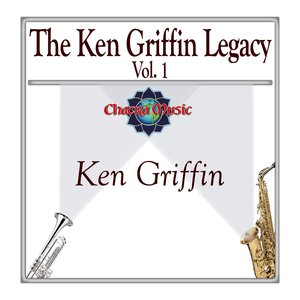 Image for 'The Ken Griffin Legacy Vol. 1'