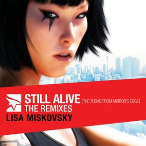 Imagem de 'Still Alive (The Theme from Mirror's Edge) - The Remixes - EP (Bonus Track Version)'