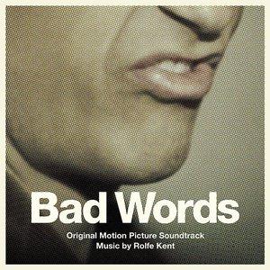 Imagen de 'Bad Words (Original Motion Picture Soundtrack)'
