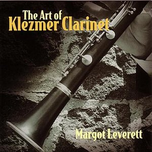 Image for 'The Art Of Klezmer Clarinet'