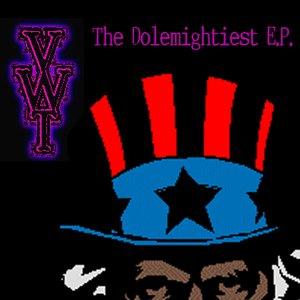Bild für 'The Dolemightiest EP'