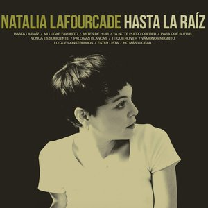 Image for 'Hasta la Raíz'