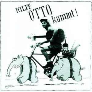 Image for 'Hilfe, Otto kommt!'