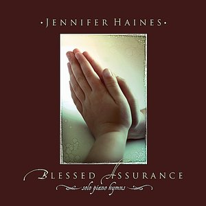 Image for 'Blessed Assurance: Solo Piano Hymns'