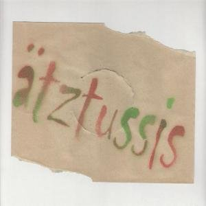 Image for 'Ätztussis'