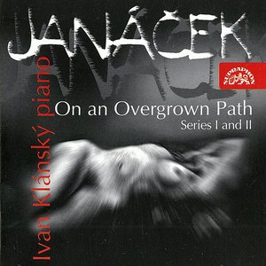 Imagem de 'Janacek: On An Overgrown Path'