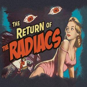 Imagen de 'Return of The Radiacs'