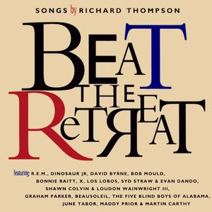 Immagine per 'Beat The Retreat: Songs By Richard Thompson'