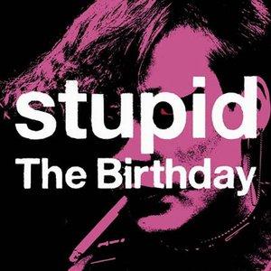 Imagen de 'Stupid'