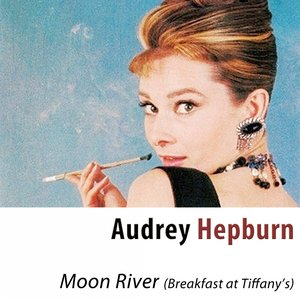 Image for 'Moon River (Breakfast at Tiffany's) [Remastered]'