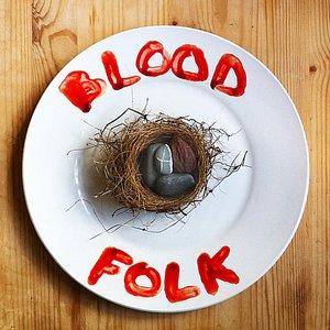 Image for 'Blood Folk EP'