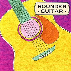 Image for 'Rounder Guitar: A Collection Of Acoustic Guitar'