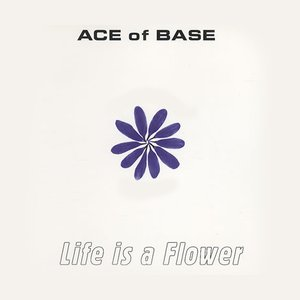 Image for 'Life Is a Flower (original version)'