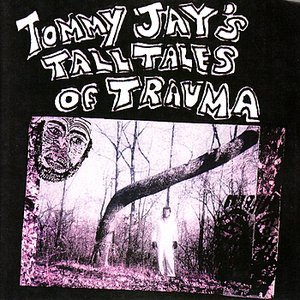 Image for 'Tom's Tall Tales of Trauma'
