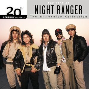 Image for '20th Century Masters: The Millennium Collection: Best Of Night Ranger'