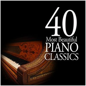 Image for '40 Most Beautiful Piano Classics'