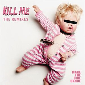Image for 'Kill Me (Remixes)'