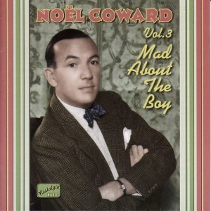 Image for 'COWARD, Noel: Mad About the Boy (1932-1943)'